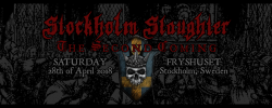 Stockholm Slaughter – The Second Coming on the 28th of April 2018